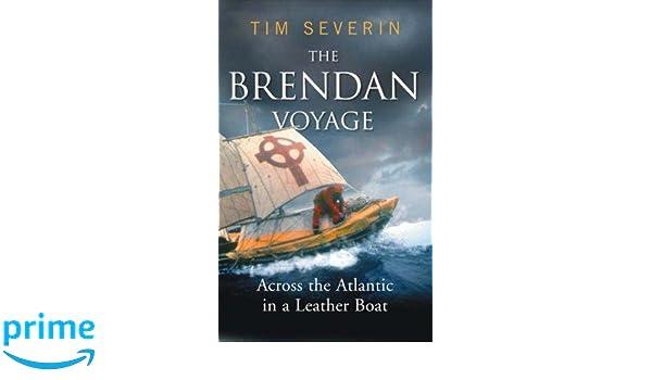 Amazon the brendan voyage across the atlantic in a leather amazon the brendan voyage across the atlantic in a leather boat tim severin livres fandeluxe Images