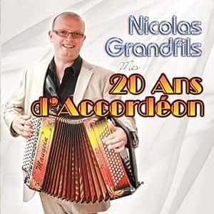 MES 20 ANS D'ACCORDÉON - Nicolas Granfils -CD Album