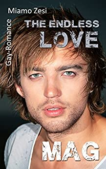 Mag: The endless love von [Zesi, Miamo]