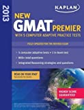 Best Kaplan Practice Livres - Kaplan New GMAT Premier 2013 with 5 Online Review
