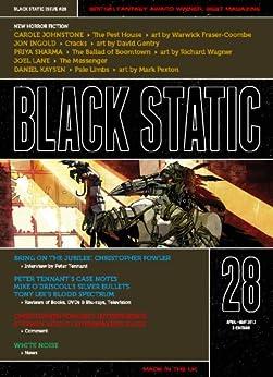 Black Static #28 (Black Static Horror and Dark Fantasy Magazine) by [Editor, Andy Cox,, Johnstone, Carole, Ingold, Jon, Sharma, Priya, Kaysen, Daniel, Lane, Joel, Fowler, Christopher]