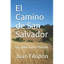 El Camino de San Salvador: De León hasta Oviedo