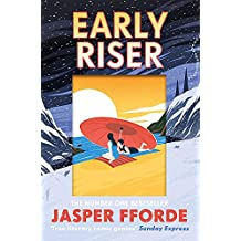 Early Riser: The new standalone novel from the Number One bestselling author