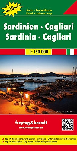 Preisvergleich Produktbild Sardinien - Cagliari, Autokarte 1:150.000, Top 10 Tips, freytag & berndt Auto + Freizeitkarten