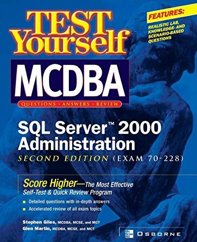 Test Yourself MCDBA SQL Server TM 2000 Administration (Exam 70-228) (CLS.EDUCATION)