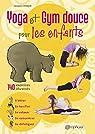 Yoga et gym douce pour les enfants par Choque