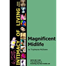 Magnificent Midlife (We Wise Women - Intimacy of Living Book 1) (English Edition)