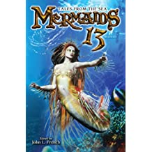 MERMAIDS 13: Tales From The Sea (Padwolf 13 Book 2) (English Edition)