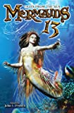 MERMAIDS 13: Tales From The Sea (Padwolf 13 Book 2)