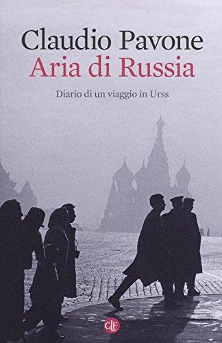Aria di Russia. Diario di un viaggio in Urss