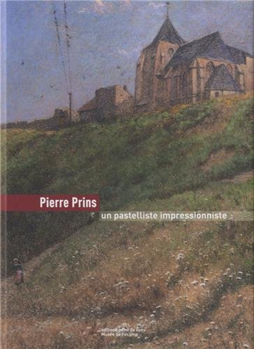 Pierre Prins un Pastelliste Impressionniste