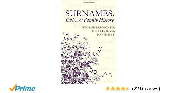 Surnames, DNA, and Family History: Amazon co uk: George