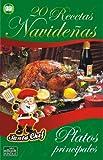 20 RECETAS NAVIDEÑAS - Platos principales (Colección Santa Chef)