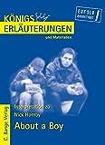 Königs Erläuterungen und Materialien, Bd.436, About a Boy - Nick Hornby