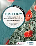 National 4 & 5 History: The Era of the Great War 1900-1928: Second Edition