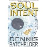 Soul Intent (Soul Identity Book 2) (English Edition)