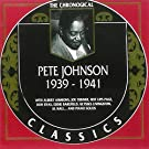The Chronological Classics, 1939 - 1941 by Pete Johnson