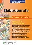 Eletroberufe Blaue Reihe / Blaue Reihe: Elektroberufe: Lernfelder 9-13 Energie- und Gebäudetechnik: Schülerband