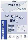La Clef du Bac L - Prépare le Bac Littéraire...