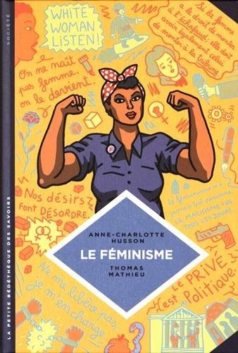 La Petite bédéthèque des savoirs n° 8<br /> Le féminisme