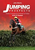 Best Books On Horse Racings - Jumping Prospects Trainer Comments & Horses To Follow Review