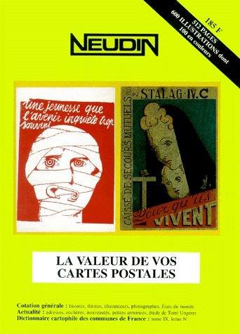 Catalogue Neudin 2001, la valeur de vos cartes postales par Gérard et Joëlle Neudin