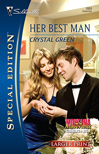 Her Best Man (Silhouette Special Edition Series - Larger Print, Band 1850) - Silhouette Special Edition Serie