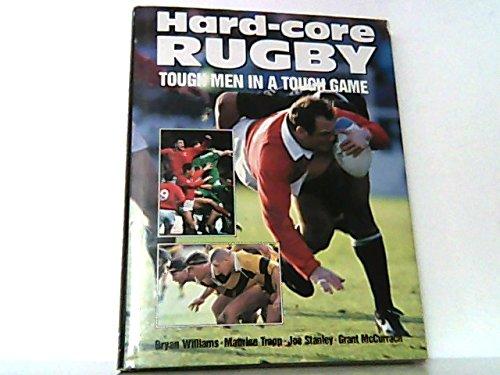 Hard-Core Rugby: Tough Men in a Tough Game por McCurrach et al