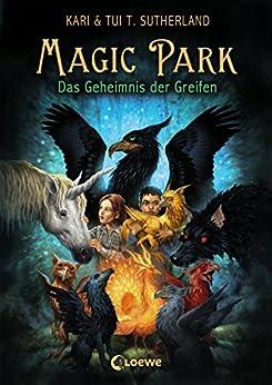 Magic Park 1 - Das Geheimnis des Greifen