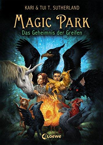 Magic Park 1 - Das Geheimnis des Greifen -