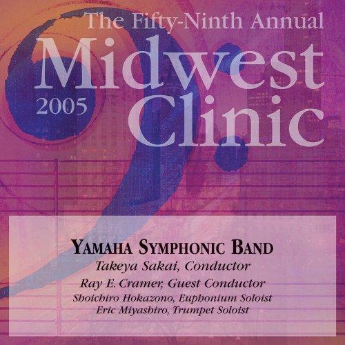 2005 Midwest Clinic: Yamaha Symphonic Band -