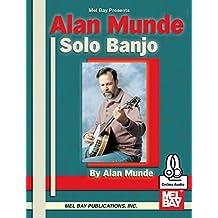 Alan Munde Solo Banjo (English Edition)