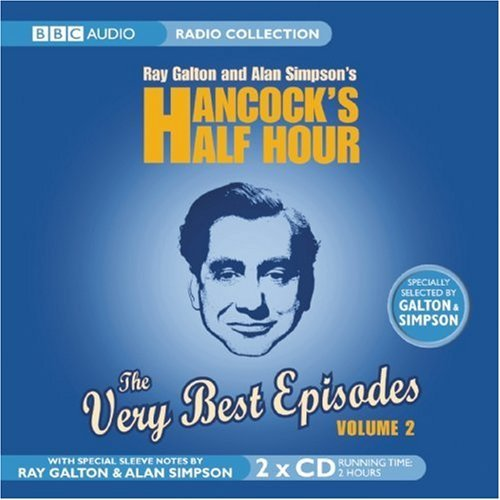 Hancock's Half Hour: The Very Best Episodes Volume 2 (BBC Radio Collections) by Alan Simpson (2006-03-06) par Alan Simpson;Ray Galton
