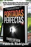 Portadas Perfectas: Descubre los secretos profesionales para crear una portada atractiva y comercial