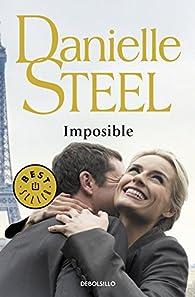 Imposible par Danielle Steel