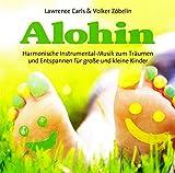 Alohin: Harmonische Instrumental-Musik zum Träumen und Entspannen für große und kleine Kinder