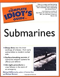The Complete Idiot's Guide to Submarines