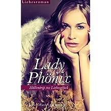 Lady Phönix - Höllentrip ins Liebesglück