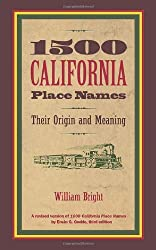 1500 California Place names - Their Origins & Meaning