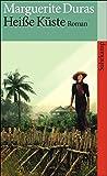 Heiße Küste: Roman (suhrkamp taschenbuch) - Marguerite Duras