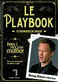 le playbook 75 techniques de drague