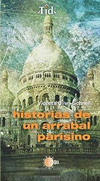 Historias De Un Arrabal Parisino par Vicente Ulive