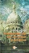 Historias De Un Arrabal Parisino par Ulive