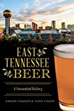 East Tennessee Beer: A Fermented History (American Palate) (English Edition)