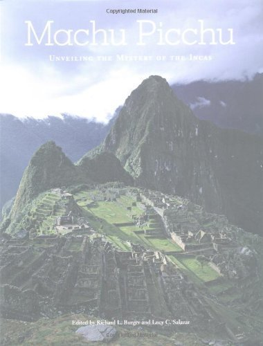 Machu Picchu: Unveiling the Mystery of the Incas (2004-01-01)