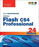[(Sams Teach Yourself Adobe Flash CS4 Professional in 24 Hours)] [By (author) Phillip Kerman ] published on (May, 2009)