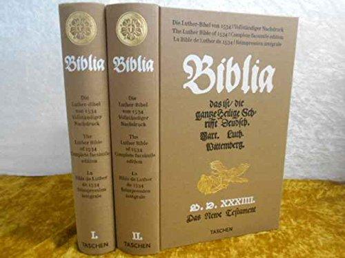 Die Luther-Bibel von 1534. Vollständiger Nachdruck. Mit Begleitheft