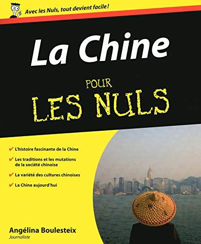 La Chine Pour les nuls par Angélina Boulesteix