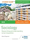 OCR Sociology Student Guide 2: Researching and understanding social inequalities (Ocr As/a Level)
