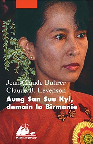 Aung San Suu Kyi, demain la Birmanie